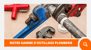 Gamme Outillage Plomberie
