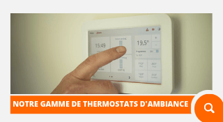 Gamme Thermostats Ambiance